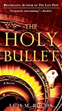 The Holy Bullet by Luís Miguel Rocha