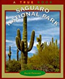 Saguaro National Park (A True Book)