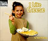 I Like Cheese (Good Food)