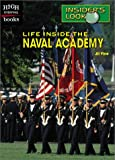 : Life Inside the Naval Academy (High Interest Books: Insider's Look (Hardcover))