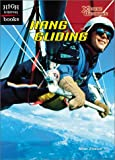 Hang Gliding (High Interest Books: X-Treme Outdoors) by Heidi Zeigler (Paperback  - March 2003)