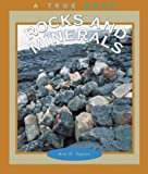 Rocks and Minerals (True Book)