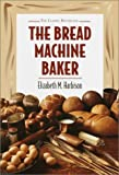 Bread Machine Baker - book cover picture