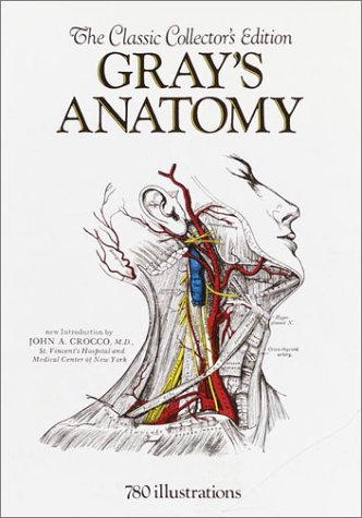 Gray's Anatomy: The Classic Collector's Edition, Gray, Henry