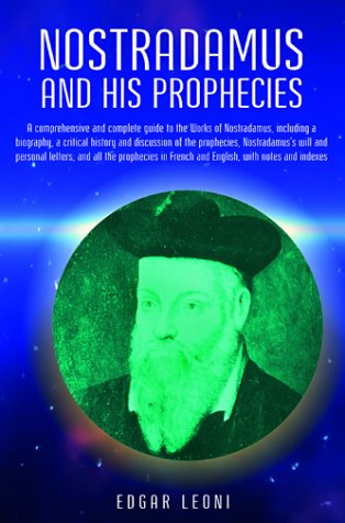 Nostradamus and His Prophecies, Leoni, Edgar