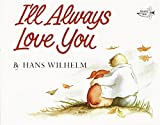 I'll Always Love You (1985) (Book) written by Hans Wilhelm