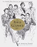 The Power of Glamour : The Women Who Defined the Magic of Stardom - book cover picture