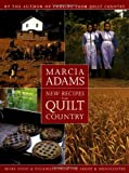 New Recipes from Quilt Country : More Food & Folkways from the Amish & Mennonites - book cover picture