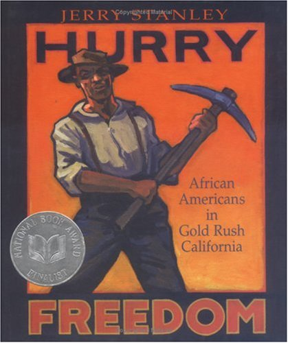 [Hurry Freedom: African Americans in Gold Rush California]