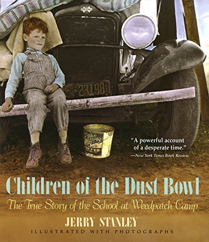 [Children in the Dust Bowl: The True Story of the School at Weedpatch Camp]