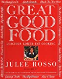 Great Good Food : Luscious Lower-Fat Cooking - book cover picture