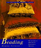 Potter Needlework Library, The: Beading (Potter Needlework Library)