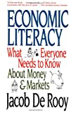 Economic Literacy : What Everyone Needs to Know About Money & Markets - book cover picture
