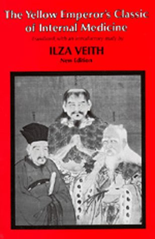 The Yellow Emperor's Classic of Internal Medicine, Chapters 1-34