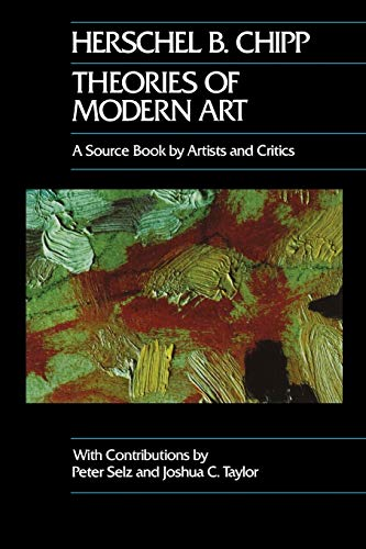 Theories of Modern Art: A Source Book by Artists