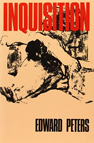 Inquisition, by Peters, E