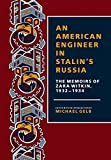 An American Engineer in Stalin's Russia: The Memoirs of Zara Witkin, 1932-1934 - book cover picture