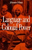 Language and Colonial Power: The Appropriation of Swahili in the Former Belgian Congo 1880-1938