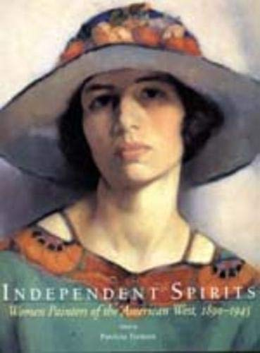 Independent Spirits: Women Painters of the American West, 1890-1945, Trenton, Patricia