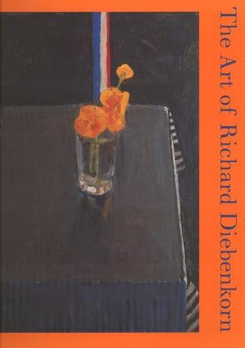 The Art of Richard Diebenkorn (Ahmanson-Murphy Fine Arts Book)