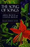 Amazon.com: The Song of Songs: A New Translation (9780520213302): Ariel Bloch, Chana Bloch, Robert Alter: Books cover