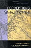 Perceptions of Palestine: Their Influence on U.S. Middle East Policy - book cover picture