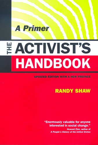 The Activist's Handbook: A Primer Updated Edition with a New Preface, Shaw, Randy