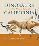 Dinosaurs and Other Mesozoic Reptiles of California