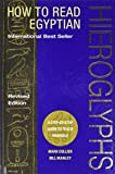 How to Read Egyptian Hieroglyphs by Mark Collier, Bill Manley