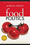 Food Politics : How the Food Industry Influences Nutrition and Health