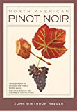 Book Cover: North American Pinot Noir by John Winthrop Haeger