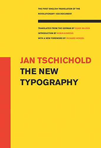 The New Typography (Weimar and Now: German Cultural Criticism)