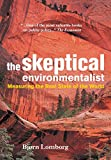 The Skeptical Environmentalist: Measuring the Real State of the World - book cover picture