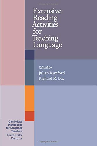 Extensive Reading Activities for Teaching Language (Cambridge Handbooks for Language Teachers)
