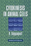Cytokinesis in Animal Cells (Developmental and Cell Biology Series)