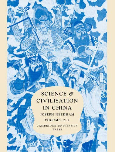 Science and Civilisation in China: Volume 4, Physics and Physical Technology; Part 1, Physics