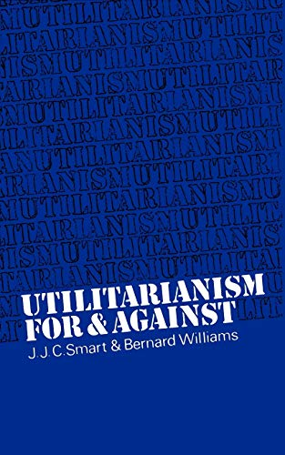 Utilitarianism: For and Against Book Cover Picture