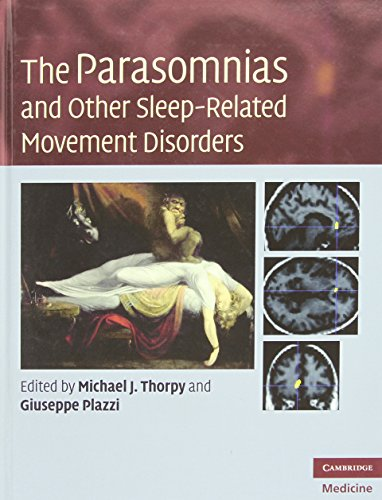 THE PARASOMNIAS AND OTHER SLEEP-RELATED MOVEMENT DISORDERS