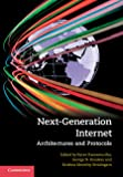 Next-generation internet [electronic resource] : architectures and protocols