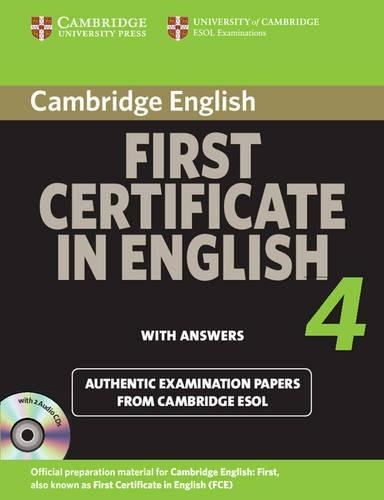 Cambridge First Certificate in English 4 for Updated Exam Self-study Pack (Student's Book with answers and Audio CDs (2)): Official Examination Papers ... ESOL Examinations (FCE Practice Tests)