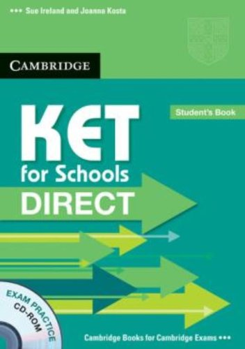 KET for Schools Direct Student's Pack (Student's Book with CD ROM and Workbook without answers)