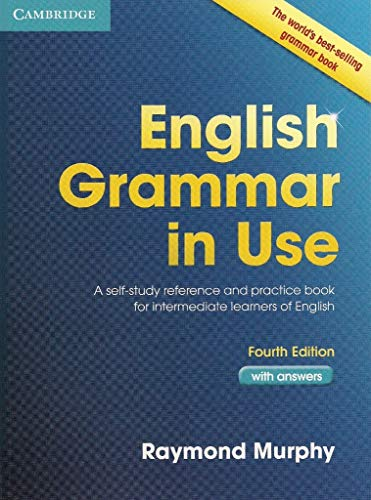 English Grammar in Use: A Self-study Reference and Practice Book for Intermediate Students of English - with Answers - Raymond Murphy