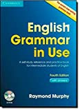 English Grammar in Use with Answers and CD-ROM: A Self-Study Reference and Practice Book for Intermediate Learners of English by Raymond Murphy