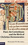 Paul, the Corinthians and the Birth of Christian Hermeneutics book cover