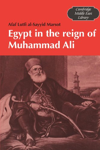 Egypt in the Reign of Muhammad Ali (Cambridge Middle East Library), Afaf Lutfi Al-Sayyid Marsot