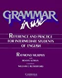 Grammar in Use Student's book : Reference and Practice for Intermediate Students of English (Grammar in Use) - book cover picture