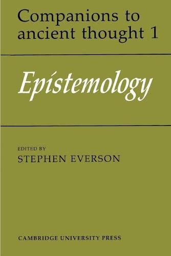 Epistemology (Companions to Ancient Thought)