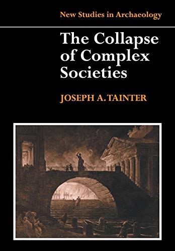 203. The Collapse of Complex Societies (New Studies in Archaeology)