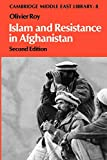 Islam and Resistance in Afghanistan by Olivier Roy