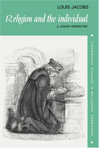 Religion and the Individual: A Jewish Perspective (Cambridge Studies in Religious Traditions)